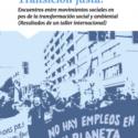 Transición justa  Encuentros entre movimientos sociales en pos de la transformación social y ambiental